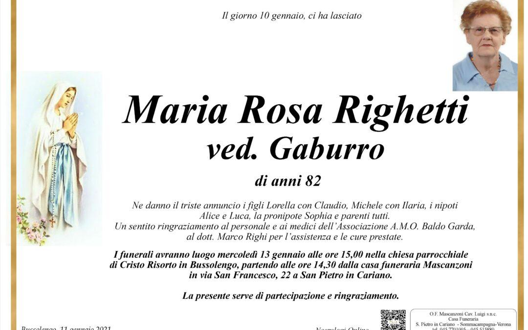 RIGHETTI MARIA ROSA VED. GABURRO