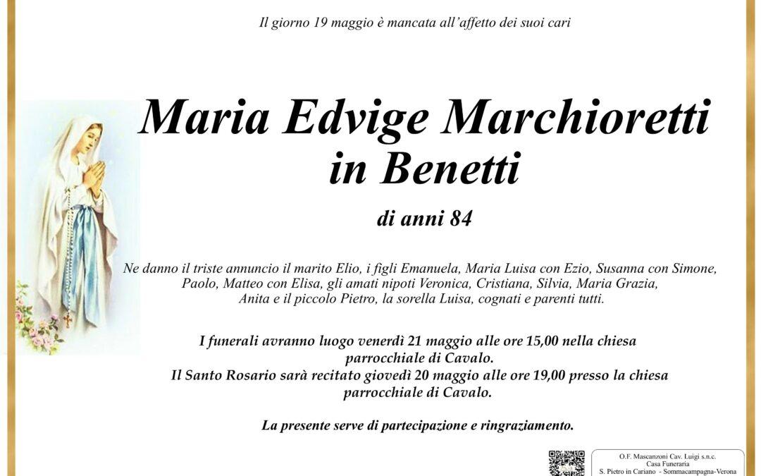 MARCHIORETTI MARIA EDVIGE IN BENETTI